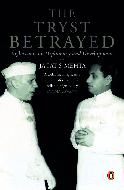 Tryst Betrayed Reflections On Diplomacy &          Development