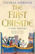 First Crusade : A New History