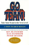 Go Team : Take Your Team To The Next Level