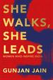 She Walks She Leads : Women Who Inspires India