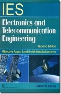 Ies Electronics & Telecommunication Engineering    Objective Papers 1 & 2 With Detailed Answers 2
