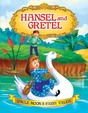 Uncle Moons Fairy Tales:Hansel & Gretel