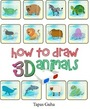 How to Draw 3D Animals