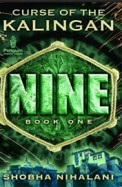 Nine : Curse Of The Kalingan Book 1