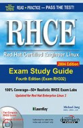 Rhce - Red Hat Certified Engineer Linux Exam Study Guide Exam Rh 302 W/Cd