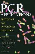 Pcr Applications Protocols For Functional Genomics