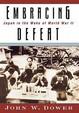 Embracing Defeat: Japan In The Wake Of World War Ii