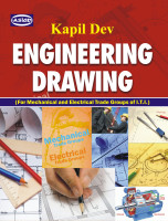 Engineering Drawing : For Mechanical & Electrical Trade Groups Of Iti Itc : 1 2 3 & 4 Sem