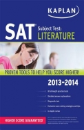 Sat Subject Test - Literature 2013-2014 Edition Higher Score Guaranteed