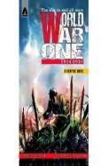 World War One 1914 - 1918