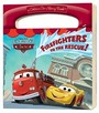 Firefighters To The Rescue! (Disney/Pixar Cars)