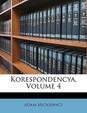 Korespondencya, Volume 4