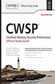 Cwsp Ceritified Wireless Security Professional Official Study Guide W/Cd Exam Pwo-204