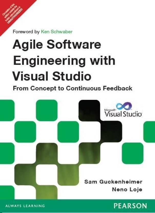 Agile Software Engineering With Visual Studio From Concept To Continuous Feedback