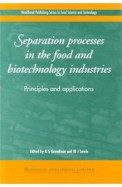 Separation Processes In The Food & Biotechnology Industries Principles & Applications
