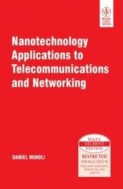 Nanotechnology Applications Telecommunication Networking