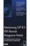 Administering Sap R/3 Mm Materials Management Module