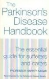 Parkinsons Disease Handbook : The Essential Guide for Sufferers and Carers
