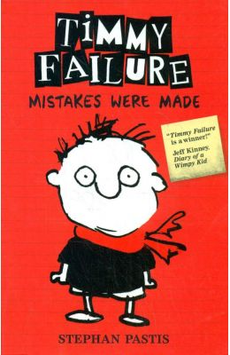 Timmy Failure : Mistakes Were Made