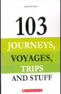 103 Journeys Voyages Trips & Stuff