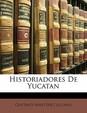 Historiadores de Yucatan