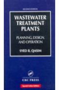 Wastewater Treatment Plants Planning Design &     Operation