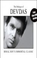 The Dialogue Of Devdas : Bimal Roys Immortal       Classic With Dvd