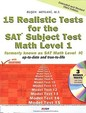 15 Realistic Tests For The Sat Math Level 1 Subject Test (formerly Known As Math Level 1c)