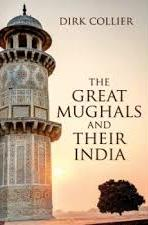 Great Mughals And Their India
