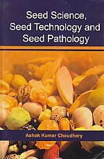 Seed Science, Seed Technology and Seed Pathology