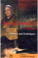 Anita Desais Fiction : Themes & Techniques
