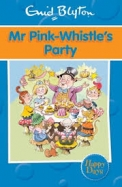 HAPPY DAYS MR PINK-WHISTLES PARTY