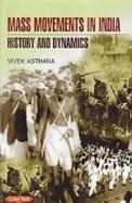Mass Movements In India History & Dynamics