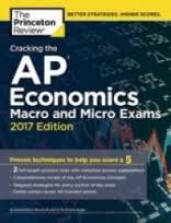 Cracking the AP Economics Macro & Micro Exams, 2017 Edition (College Test Preparation)