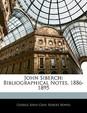 John Siberch: Bibliographical Notes, 1886-1895