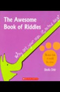 Awesome Book Of Riddles - Why Isnt Your Nose 12 Inches Long