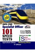 101 Speed Tests Specialist Officer: Ibps-Cwe:      Agriculturral Field Officer/Marketing Officer/