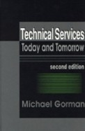 Technical Services Today & Tomorrow