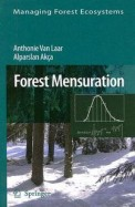 Forest Mensuration - Managing Forest Ecosystems