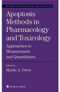 Apoptosis Methods In Pharmacology & Toxicology