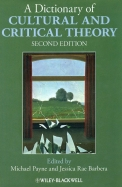 Dictionary Of Cultural & Critical Theory