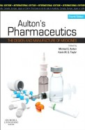 Aulton'S Pharmaceutics : Design & Manufacture Of   Medicines