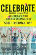 Celebrate:Lessons Learned From The Worlds Most Admired Organizations