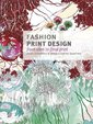 Fashion Print Design: From the Idea to the Final Fabric