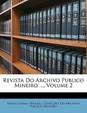 Revista Do Archivo Publico Mineiro ..., Volume 2