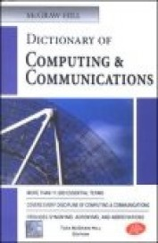 Mcgraw Hill Dictionary Of Computing & Communicatio