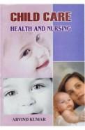 Child Care Health & Nursing