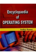 Encyc Of Operating System Set Of 3 Vol