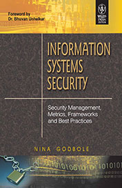 Information Systems Security - Security Management Metrics Frameworks & Best Practices W/Cd