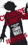 Closure, Limited.Max Brooks